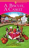 Front cover for the book A Biscuit, A Casket by Liz Mugavero