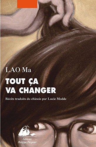 Tout ça va changer par Lao Ma