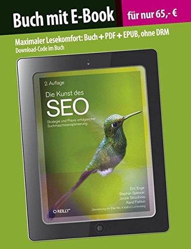 Die Kunst des SEO (Buch mit E-Book): Strategie und Praxis erfolgreicher Suchmaschinenoptimierung