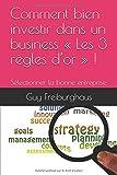 Telecharger Livres Comment bien investir dans un business Les 3 regles d or Selectionner la bonne entreprise (PDF,EPUB,MOBI) gratuits en Francaise