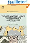 The Ore Minerals Under the Microscope...