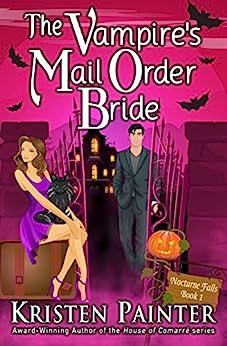 vampire mail order bride nocturne falls kristen painter paperback