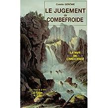 Le jugement de Combefroide. La nuit de l'innocence
