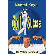 Golf - Mental Keys for Golf Success