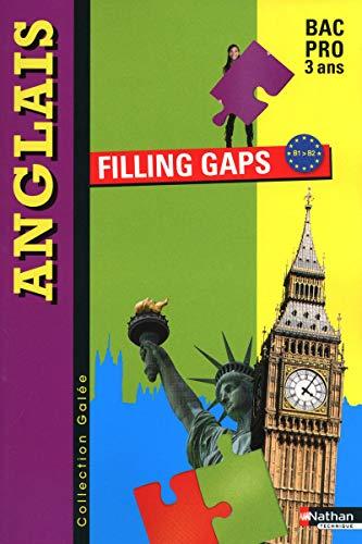 Anglais - Filling gaps - Bac Pro 3 ans par Linda Northrup, Anne-Marie Badet-Godé