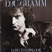 Long Hard Look by Lou Gramm (2005-08-02)