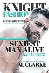 Sexiest Man Alive (Book 1) (MOVIE BOOK TRAILER: https://youtu.be/loLaqma2-kg ): Knight Fashion Series (English Edition)
