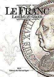 Le Franc : Tome 9, Les monnaies