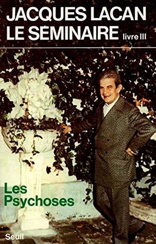 Les psychoses, 1955-1956 (Le Champ Fre)
