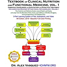 Textbook of Clinical Nutrition and Functional Medicine, vol. 1: Essential Knowledge for Safe Action and Effective Treatment