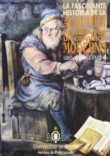 La fascinante historia de la alquimia descrita por un científico moderno por Siro Arribas Jimeno