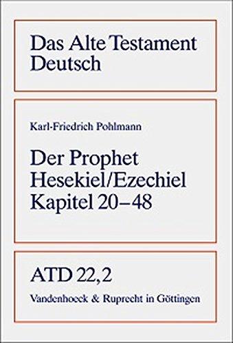 Das Buch des Propheten Hesekiel (Ezechiel): Das Alte Testament Deutsch 22/2 (Das Alte Testament Deutsch / Neues Göttinger Bibelwerk)