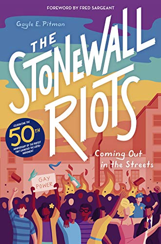 The Stonewall Riots: Coming Out in the Streets (English Edition)