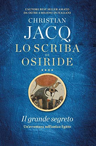 Lo scriba di Osiride. Il grande segreto (Italian Edition) eBook ...