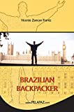 Brazilian Backpacker (English Edition)