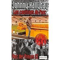 Johnny Hallyday - Making of / Les coulisses du Parc