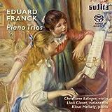 Franck : Trio, op. 11 et 58. Edinger, Claret, Hellwig.