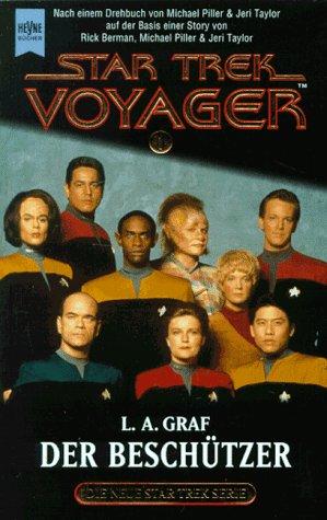 Heyne Star Trek Voyager, Band 1: Der Beschützer