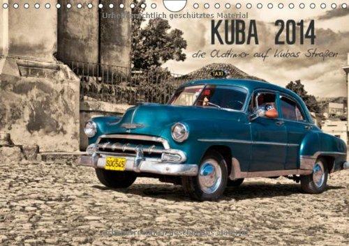 Kuba 2014 die Oldtimer auf Kubas Straßen (Wandkalender 2014 DIN A4 quer): Kuba das Oldtimer Paradies (Monatskalender, 14 Seiten) por Bã¶hm Gedar Photo  D