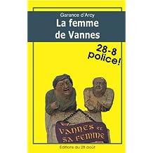 LA FEMME DE VANNES (Diane Garlier enquête t. 2)