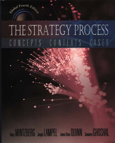 Strategy Process (Global Edition): Concepts, Contexts, Cases