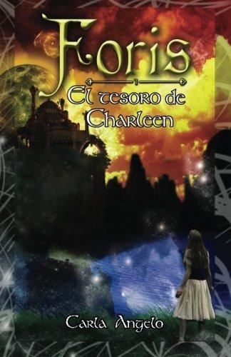 El tesoro de Charleen: edici?3n especial para carmen (Spanish Edition) by Carla Angelo (2015-12-09)