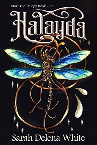 Halayda (Star-Fae Trilogy Book 1) (English Edition) von [White, Sarah Delena]