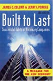 Built To Last 3rd Ed: Successful Habits of Visionary Companies