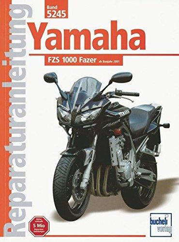 Yamaha FZS 1000 Fazer (Reparaturanleitungen) (Yamaha Generatoren)
