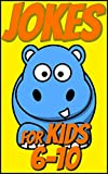 Jokes for Kids 6-10: Brain Teasers and Lateral-Thinking, Funny Riddles, Trick Questions for Smart Kids, Mysterious and Mind-Stimulating Riddles, Hilarious Jokes - Yellow (English Edition)