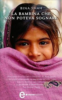 La bambina che non poteva sognare (eNewton Narrativa) di [Shah, Bina]