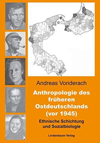 Anthropologie des früheren Ostdeutschlands (vor 1945): Ethnische Schichtung und Sozialbiologie