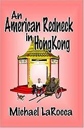 An American Redneck in Hong Kong