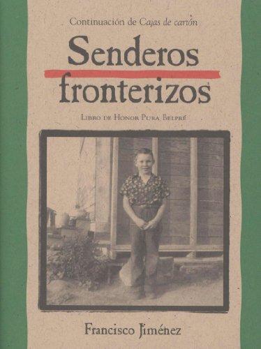Senderos fronterizos por Francisco Jiménez