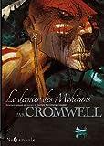 Le dernier des Mohicans / scénario Cromwell | Cromwell. Auteur
