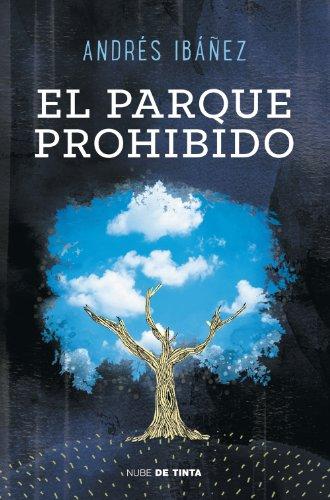 El parque prohibido por Andrés Ibáñez Segura