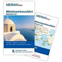 Mittelmeerkreuzfahrt Östlicher Teil: MERIAN live! - Mit Kartenatlas im Buch und Extra-Karte zum Herausnehmen
