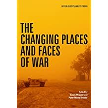 The Changing Places and Faces of War