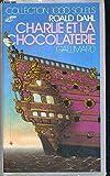 Charlie et la chocolaterie - Editions Gallimard - 22/09/1988