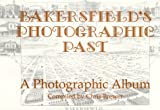 Bakersfield's Photographic Past