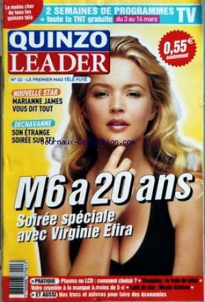 QUINZO LEADER [No 22] - NOUVELLE STAR - MARIANNE JAMES VOUS DIT TOUT - DECHAVANNE SUR TF1 - M6 A 20 ANS - VIRGINIE EFIRA - NICOLE KIDMAN