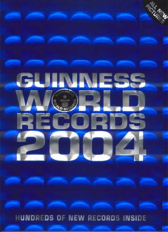 Guinness World Records 2004 (Guinness)