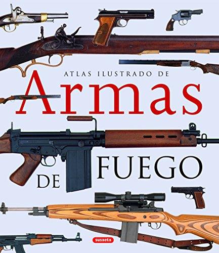 Armas de fuego por Equipo Susaeta