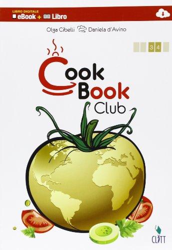 Cookbook club. Per gli ist. professionali. Con e-book. Con espansione online