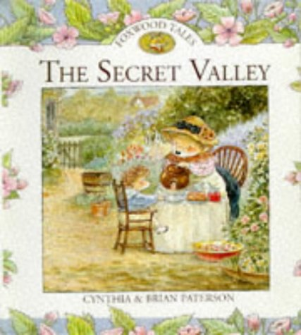 The Secret Valley (Foxwood Tales)