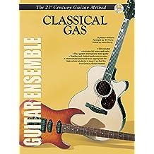 21st Century Guitar Ensemble -- Classical Gas: Score & Parts, Score, Parts & CD (Warner Bros. Publications 21st Century Guitar Ensemble) by Mason Williams (1-Oct-2002) Paperback