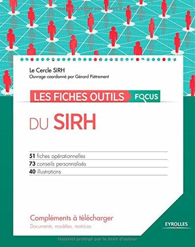 Les fiches outils du SIRH : Focus (CD-ROM inclus) par Cercle SIRH