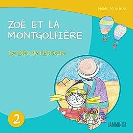 Livres Pour Enfants Le Dieu De L Ecriture Zoe Et La