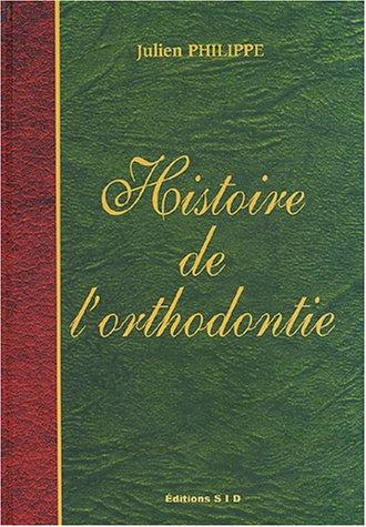 Histoire de l'orthodontie