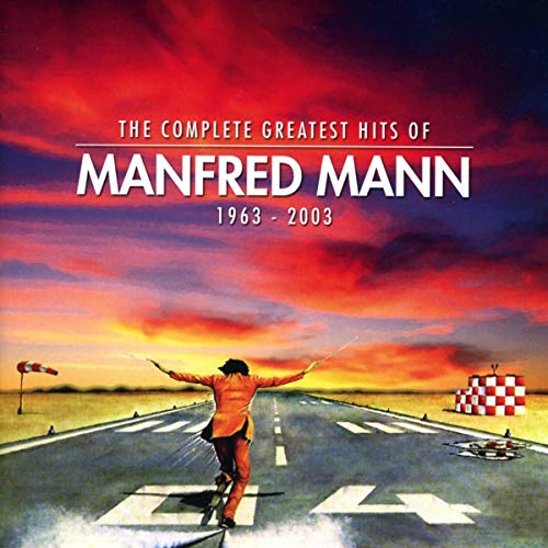 The Complete Greatest Hits of Manfred Mann (1963-2003) -